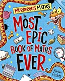 Murderous Maths: The Most Epic Book of Maths EVER