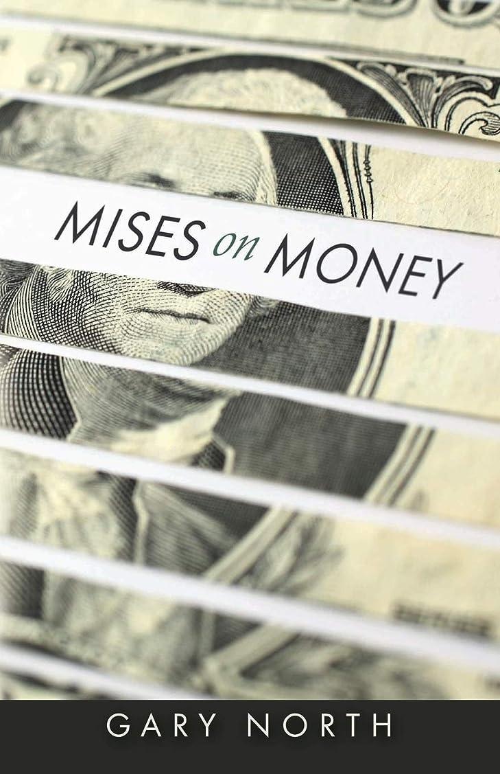 Mises on Money