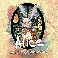 ALICE-EIN ROCKMUSICAL