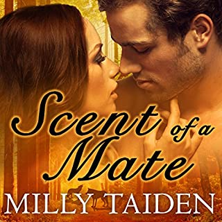 Scent of a Mate     Sassy Mates, Book 1               By:                                                                                                                                 Milly Taiden                               Narrated by:                                                                                                                                 Arika Rapson                      Length: 4 hrs and 39 mins     19 ratings     Overall 4.3