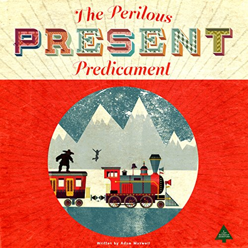 The Perilous Present Predicament audiobook cover art