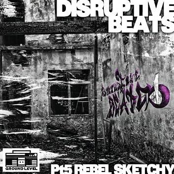 Disruptive Beats Pt. 5