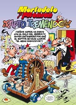 Mortadelo y Filemón: ¡Rapto tremendo! (NB NO FICCION) (Spanish Edition) by [Francisco Ibáñez]
