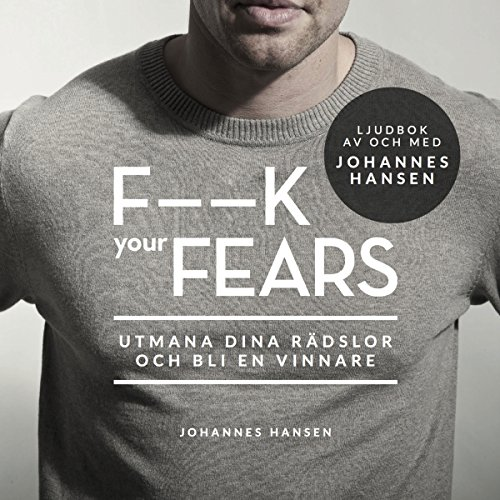F--k Your Fears audiobook cover art