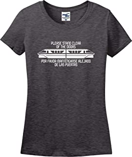 Monorail Please Stand Clear of The Doors English and Spanish Ladies T-Shirt (S-3X)