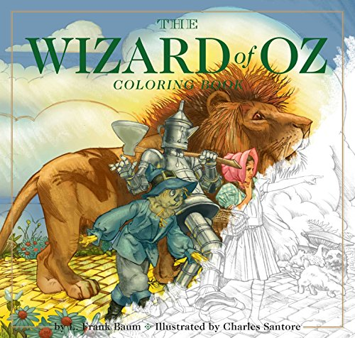 The Wizard of Oz Coloring Book: The Classic Edition