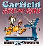 Garfield Eats and Runs: His 65th Book