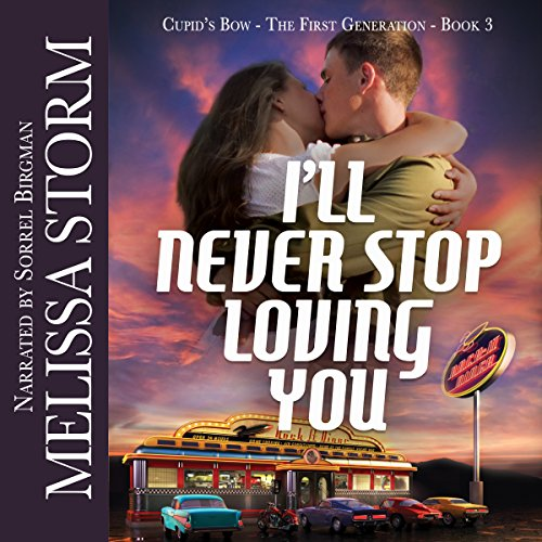 I'll Never Stop Loving You audiobook cover art