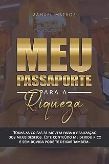 Meu Passaporte Para a Riqueza