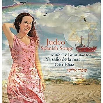 Ya Salio de la Mar: Judeo-Spanish Songs