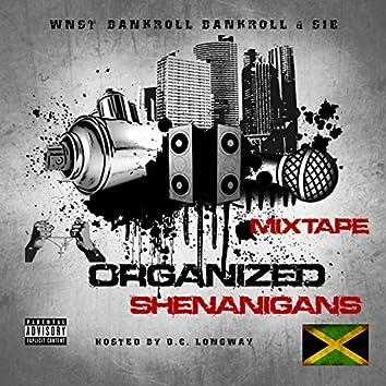 Organized Shenaniqans Mixtape