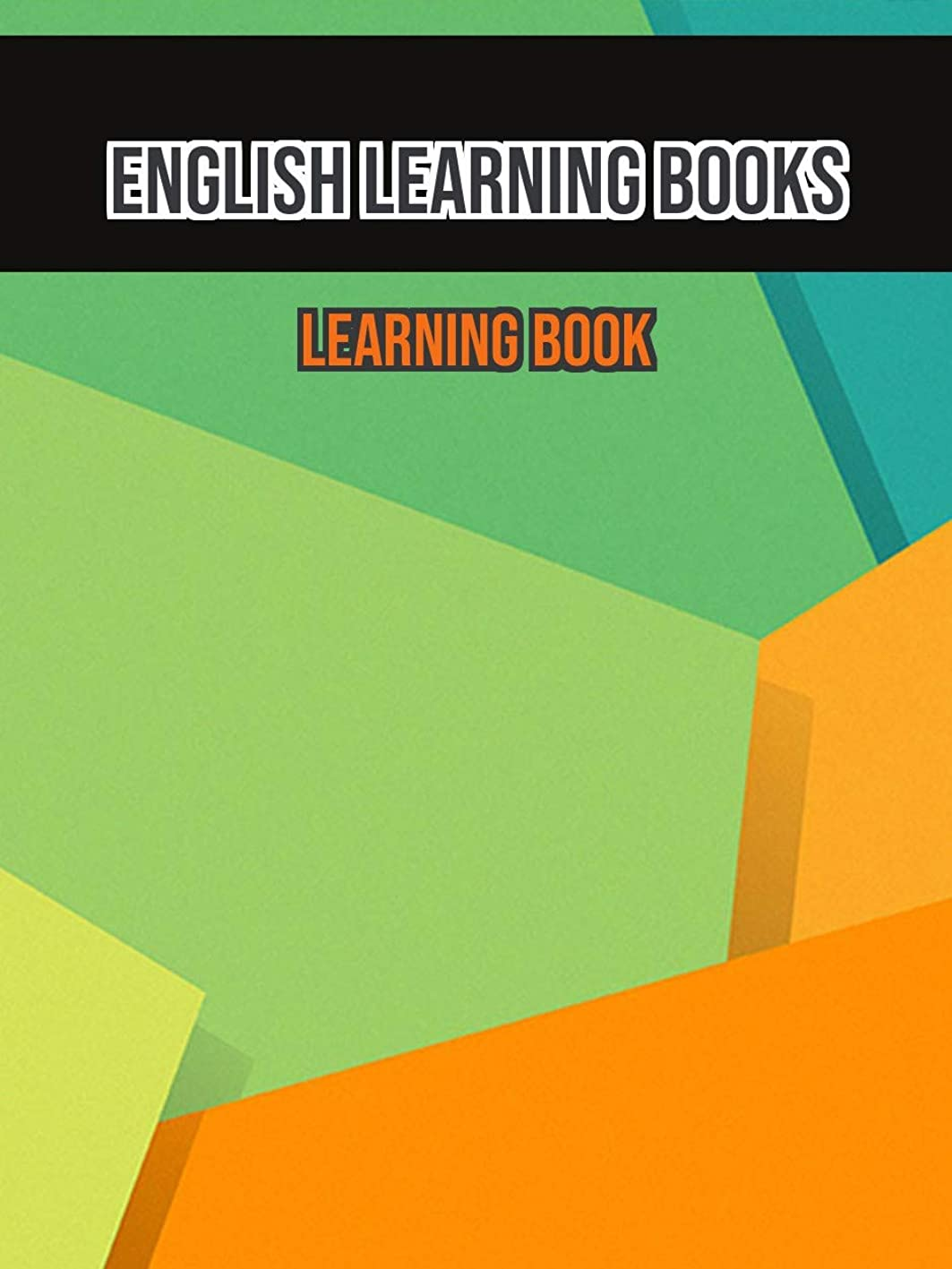 抵抗力があるコーンクスクスEnglish Learning BooksLEARNING BOOK (English Edition)