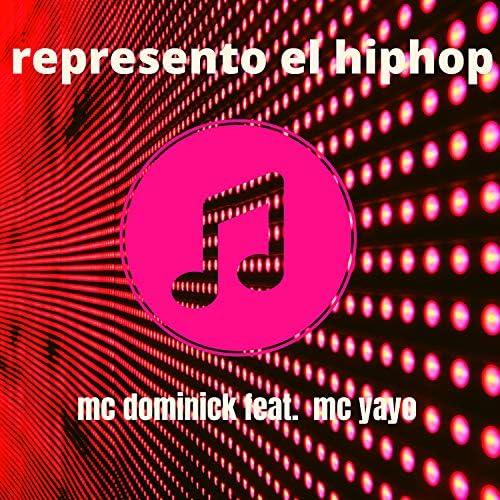 mc dominick feat. MC Yayo
