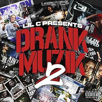 Drank Muzik 2