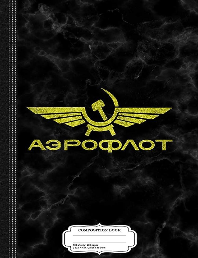 フルーツパイル過半数Vintage Aeroflot Composition Notebook: College Ruled 9? x 7? 100 Sheets 200 Pages For Writing