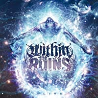 Elite by Within The Ruins