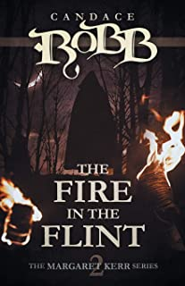 The Fire in the Flint: The Margaret Kerr Series - Book Two