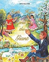 Faith, Hope and the Giant