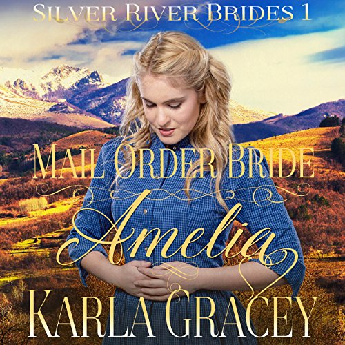 Mail Order Bride Amelia audiobook cover art