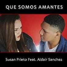 Que Somos Amantes (feat. Aldair Sanchez)
