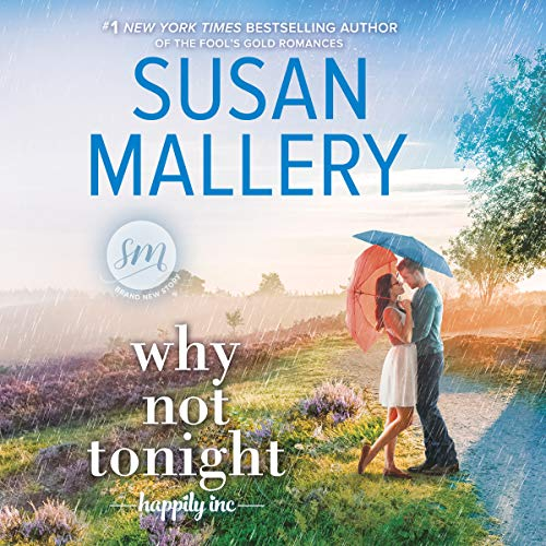 Why Not Tonight: Happily Inc. Series, Book 3