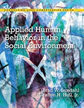 Applied Human Behavior in the Social Environment (Connecting Core Competencies)