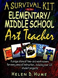 A Survival Kit for the Elementary/Middle School Art Teacher (J-B Ed: Survival Guides)