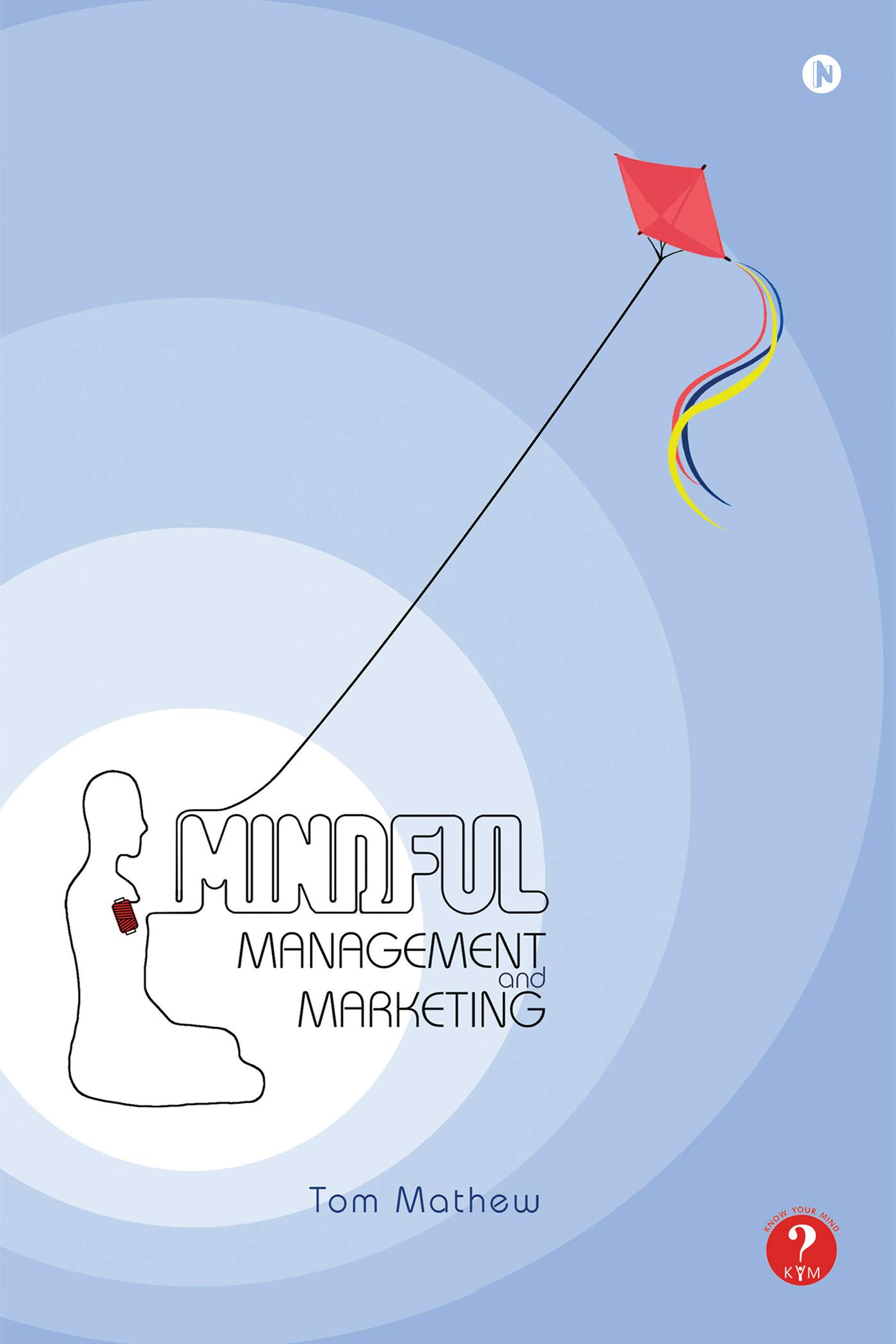 Mindful Management and Marketing