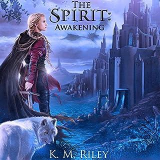 The Spirit: Awakening audiobook cover art