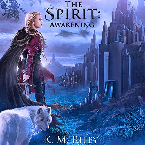 The Spirit: Awakening     The Spirit, Book 1              By:                                                                                                                                 K. M. Riley                               Narrated by:                                                                                                                                 Matt Thurston                      Length: 7 hrs and 45 mins     13 ratings     Overall 4.5
