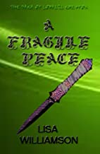 A Fragile Peace (Saga of Loralil Greyfox Book 3)