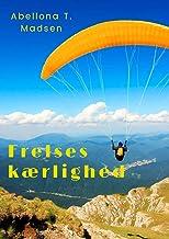Frelses kærlighed (Danish Edition)