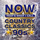 NOW Country Classics '90s