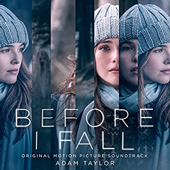Before I Fall  Original Motion Picture Soundtrack