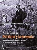 Del dolor y la memoria: Nombres y testimonios de la Guerra Civil en Burguillos del Cerro (1931-1939) (El Pasado Oculto)