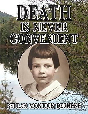 DEATH is Never Convenient