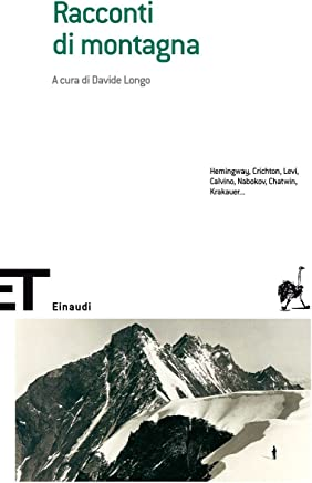 Racconti di montagna (Einaudi tascabili. Scrittori Vol. 538)