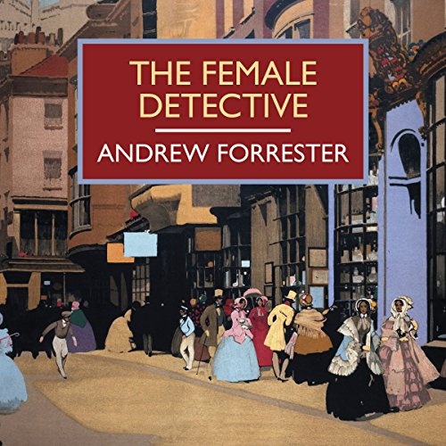 The Female Detective audiobook cover art