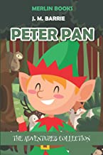Peter Pan: The Adventures Collection (Peter Pan and Wendy)