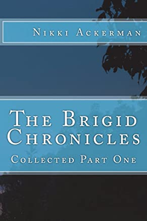 The Brigid Chronicles: Collected