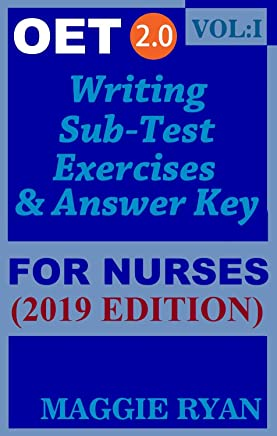 OET Writing (with 10 Sample Letters) for Nurses by Maggie Ryan: Updated OET 2.0, Book: VOL. 1, 2019 Edition (OET 2.0 Writing for Nurses by Maggie Ryan)