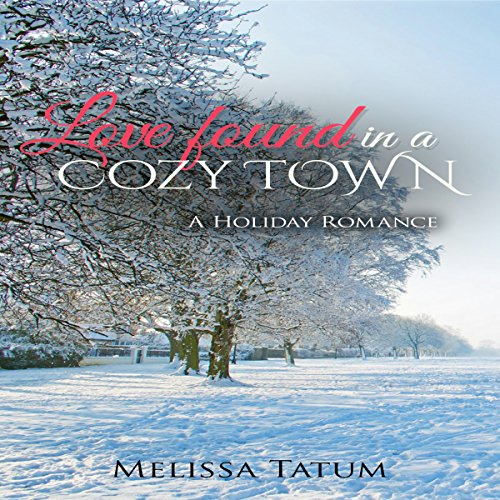 Love Found in a Cozy Town audiobook cover art