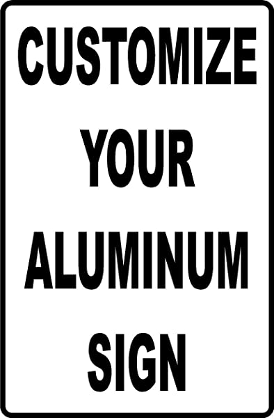 12 X18 Custom Aluminum Sign