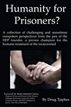 Humanity for Prisoners?