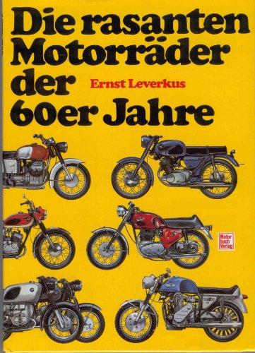 Die rasanten Motorräder der 60er Jahre