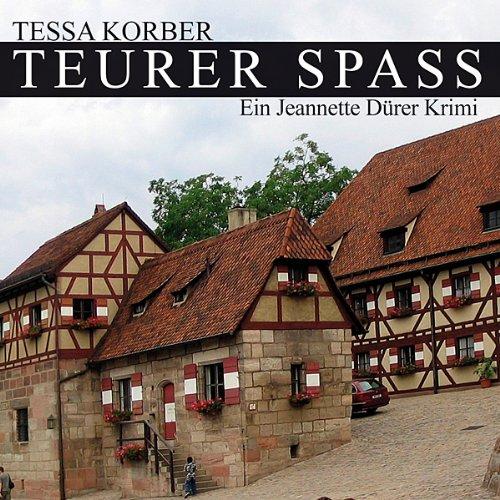 Teurer Spass. Ein Jeannette Dürer Krimi Titelbild