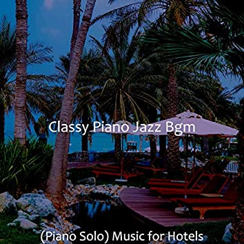 (Piano Solo) Music for Hotels