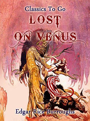 Lost on Venus (Classics To Go) (English Edition)