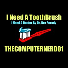 I Need A Toothbrush (Dr. Dre