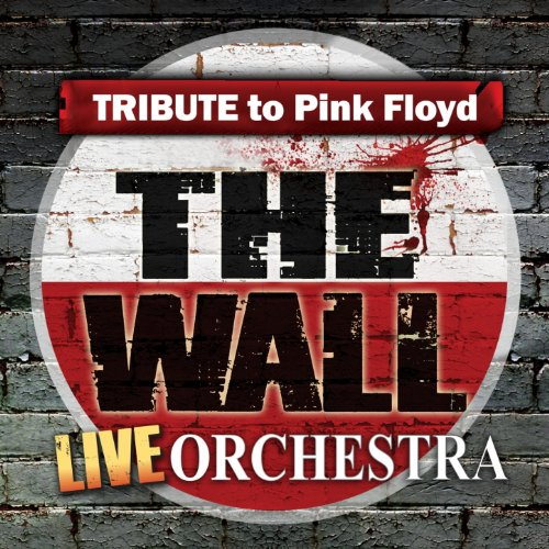 Tribute to Pink Floyd: The Wall Live Orchestra